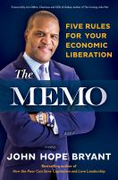 The memo : five rules for your economic liberation /