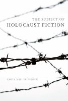 The subject of Holocaust fiction /