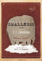 Enormous smallness : a story of E. E. Cummings /
