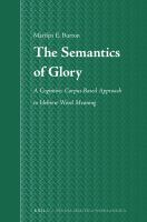 The semantics of glory : a cognitive, corpus-based approach to Hebrew word meaning /