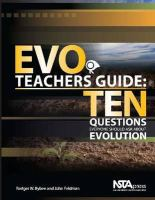 EVO teachers guide ten questions everyone should ask about evolution /