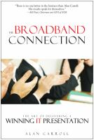 The broadband connection : the art of delivering a winning IT presentation /