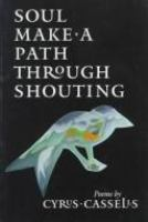 Soul make a path through shouting /