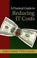 A practical guide to reducing IT costs /