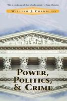 Power, politics, and crime /