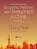 Selected works of Cheng Siwei : economic reforms and development in China.
