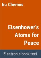 Eisenhower's atoms for peace /