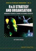 R & D strategy and organisation : managing technical change in dynamic contexts /