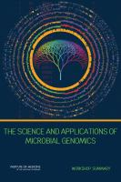 The science and applications of microbial genomics : workshop summary /
