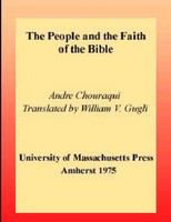 The people and the faith of the Bible /