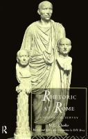 Rhetoric at Rome : a historical survey /