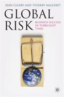 Global risk : business success in turbulent times /