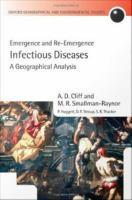 Infectious diseases : emergence and re-emergence : a geographical analysis /