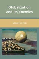 Globalization and its enemies /