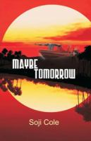 Maybe tomorrow : drama /