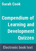 Compendium of learning and development quizzes /