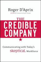 The credible company : communicating with today's skeptical workforce /