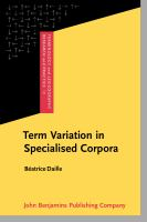 Term variation in specialised corpora : characterisation, automatic discovery and applications /