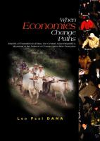 When economies change paths : models of transition in China, the central Asian republics, Myanmar & the nations of former Indochine Française /