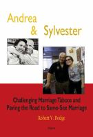 Andrea and Sylvester : challenging marriage taboos and the road to a same sex marriage decision /
