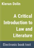 A critical introduction to law and literature /