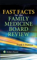 Fast Facts for the Family Medicine Board Review /
