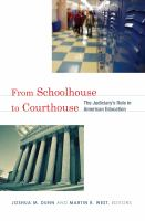 From Schoolhouse to Courthouse : the Judiciary's Role in American Education.