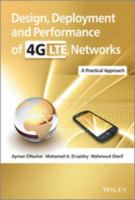 Design, deployment and performance of 4G networks : theory and practice /