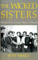 The wicked sisters : women poets, literary history, and discord /