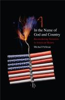 In the name of God and country : reconsidering terrorism in American history /