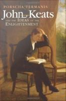 John Keats and the Ideas of the Enlightenment /