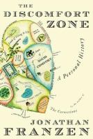 The discomfort zone : a personal history /
