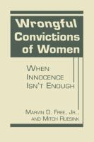 Wrongful convictions of women : when innocence isn't enough /