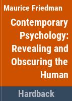 Contemporary psychology : revealing and obscuring the human /