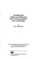 Teaching the gifted and talented oral communication and leadership /