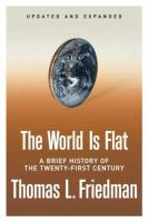 The world is flat : a brief history of the twenty-first century /