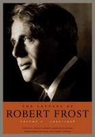 The letters of Robert Frost.
