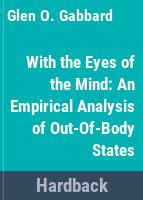 With the eyes of the mind : an empirical analysis of out-of-body states /