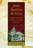 Juan Bautista de Anza : Basque explorer in the New World /