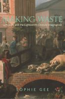 Making waste : leftovers and the eighteenth-century imagination /