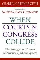 When courts & Congress collide : the struggle for control of America's judicial system /