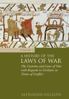 A history of the laws of war.