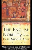 The English nobility in the late Middle Ages : the fourteenth-century political community /
