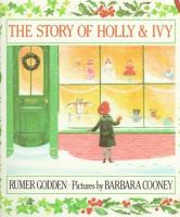 The story of Holly & Ivy /