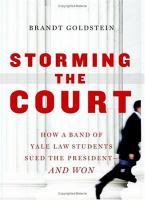 Storming the court : how a band of Yale law students sued the President-- and won /