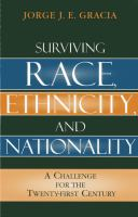Surviving race, ethnicity, and nationality : a challenge for the twenty-first century /