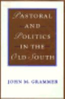 Pastoral and politics in the old South /