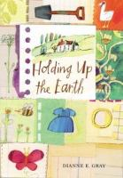 Holding up the earth /