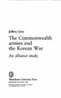 The Commonwealth armies and the Korean War : an alliance study /