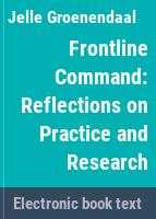 Frontline command : reflections on practice and research /